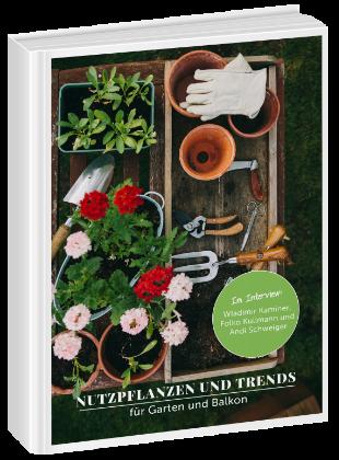 Nutzpflanzen Fur Balkon Garten Ihr Ratgeber Mit Tipps Vom Profi